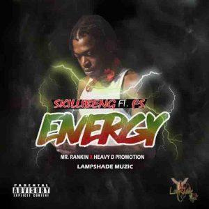 Skillibeng - Energy ft F.S