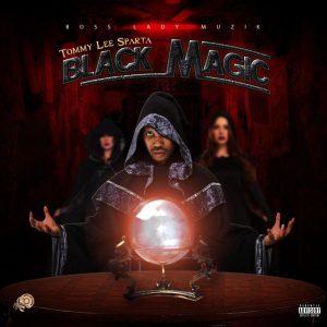 Tommy Lee Sparta - Black Magic