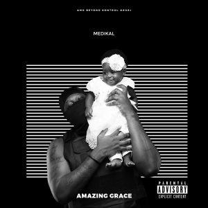 Medikal - Amazing Grace EP