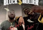blockholder by big jay ft medikal