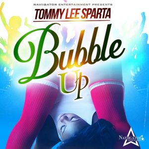 Tommy Lee Sparta – Bubble Up