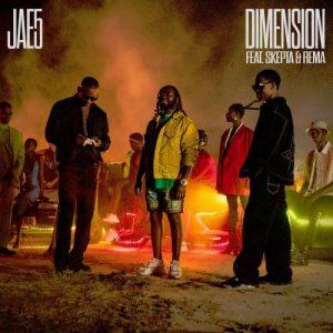 Jae5 - Dimension Ft Skepta x Rema