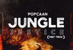 popcaan jungle justice (part twice)