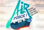 Vybz Kartel – Air Force 1 Ft Likkle Vybz x Likkle Addi & Aikodon