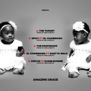 Medikal - Amazing Grace EP [Full Album]