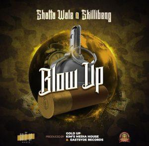 Shatta Wale - Blow Up Ft Skillibeng