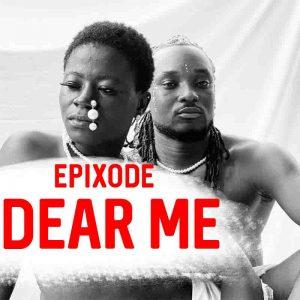 Epixode - Dear Me