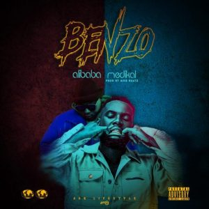 Benzo by Ali Baba Ft Medikal