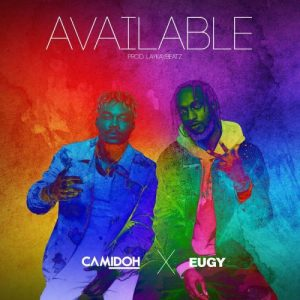 Available by Camidoh Ft Eugy