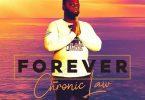 chronic law forever