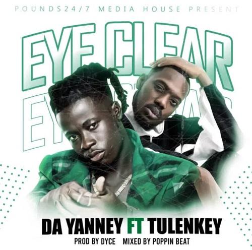 da yanney eye clear ft tulenkey
