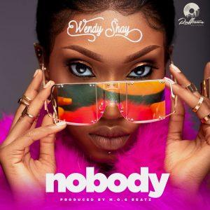 Nobody by Wendy Shay