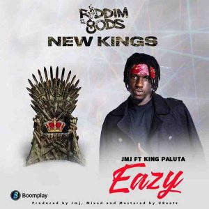 King Paluta - Eazy (Riddim Of The goDs)