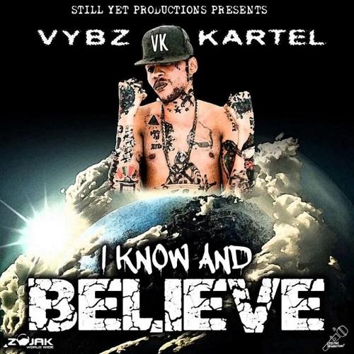 vybz kartel i know and believe