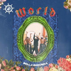 World by Bella Shmurda