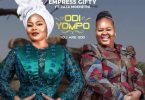 Odi Yompo (You Are Lord) by Empress Gifty Ft Zaza Mokhethi