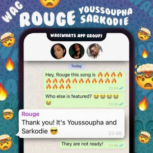 Rouge - WAG ft Sarkodie x Youssoupha