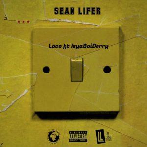 Loco by Sean Lifer ft Derry