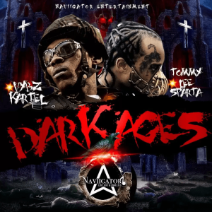 Tommy Lee Sparta – Dark Ages Ft Vybz Kartel