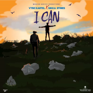 I Can by Vybz Kartel ft Sikka Rymes