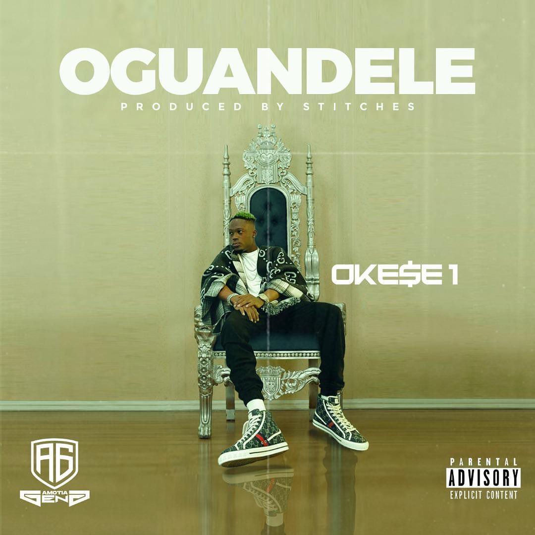 Oguandele song by Okese1