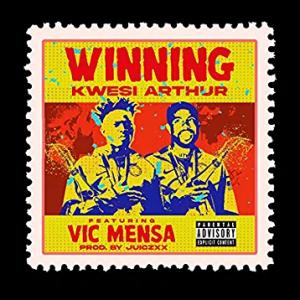 Kwesi Arthur - Winning Ft Vic Mensa