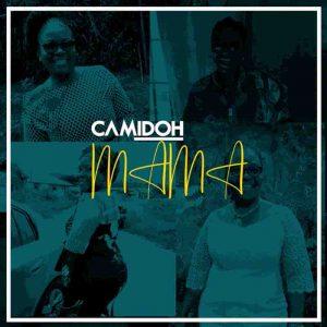 Camidoh - Mama