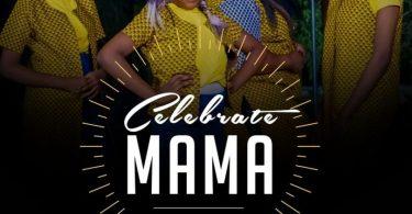 Celestine Donkor – Celebrate Mama Ft De McDonkors