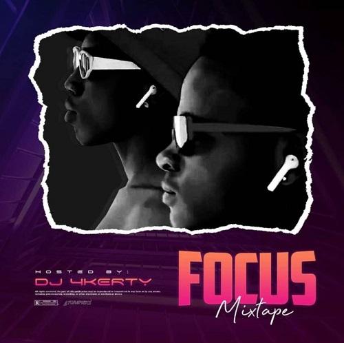 dj 4kerty focus mixtape (2021 mixtape)