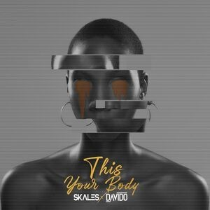 Skales - This Your Body Ft Davido