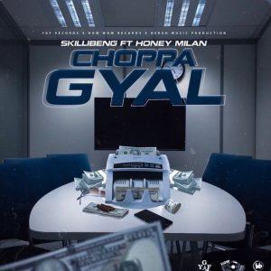 Skillibeng - Chappa Gyal ft Honey Milan