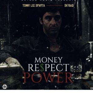 Tommy Lee Sparta – Money Respect Power