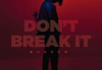 Magnom - Don't Break It