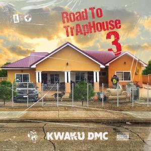 Kwaku DMC - Trapping Over Whores