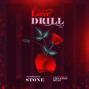 Flowking Stone - Love Drill