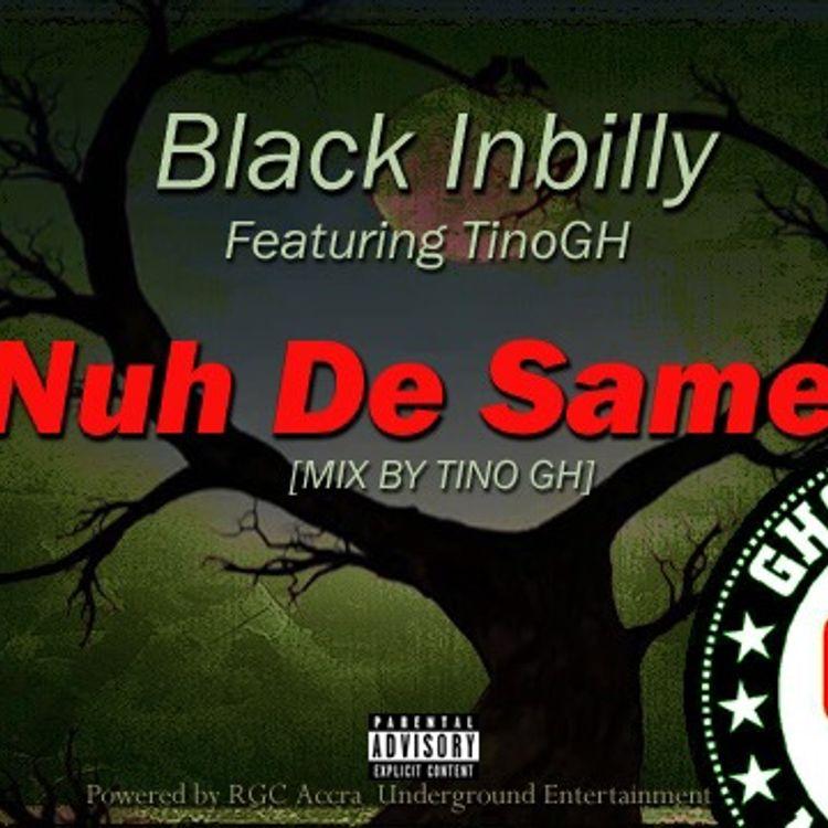 black inbilly nuh de same