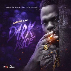 Chronic Law – Dark Place