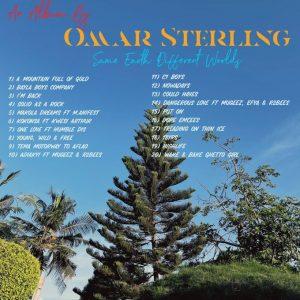 Omar Sterling - Same Earth Different Worlds [Full Album]