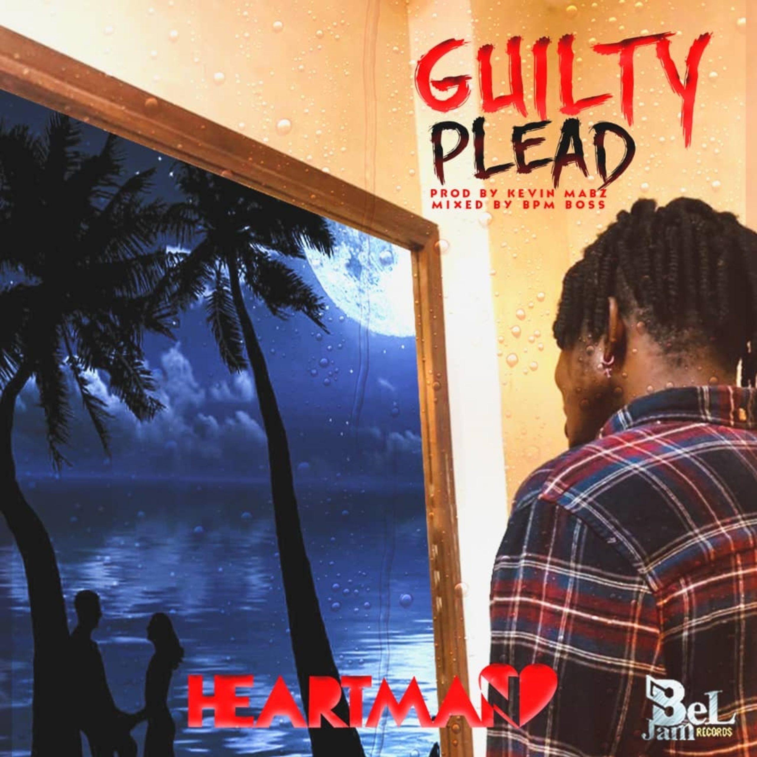heartman – guilty plead (freestyle)