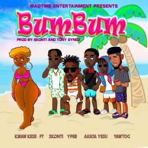 Kwaw Kese - BumBum Ft Ypee