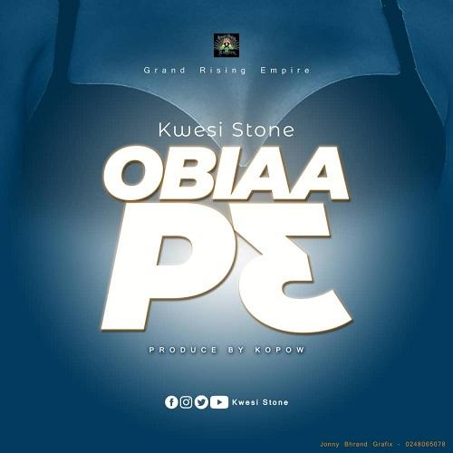kwesi stone – obiaa p3