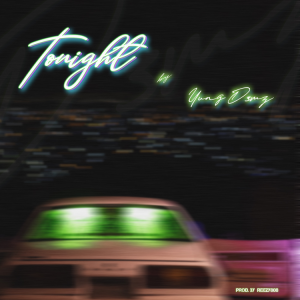 Yung D3mz - Tonight