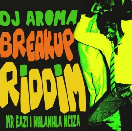 dj aroma – breakup riddim