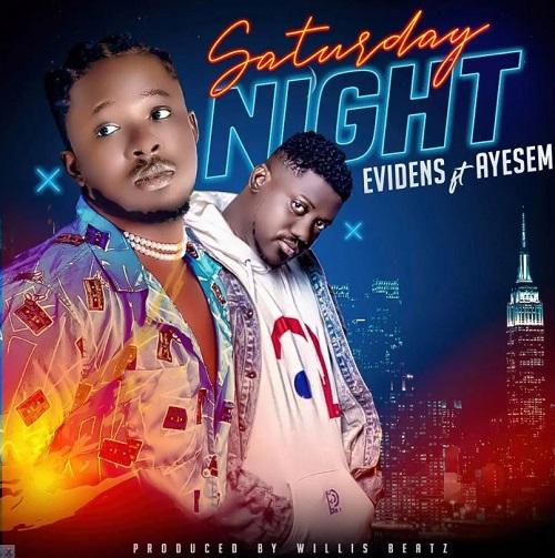 evidens – saturday night ft ayesem