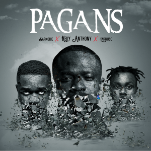Kelly Anthony – Pagans Ft Sarkodie x Larruso