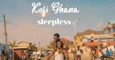 kofi ghana sleepless video
