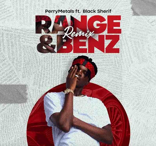 perry metals range and benz remix