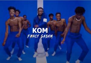 Fancy Gadam - Kom Video