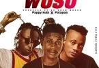Young Chorus – Woso Ft Patapaa x Pappy Kubi