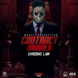 Chronic Law – Contract Murder